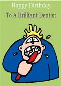 Dentist - Greeting Card